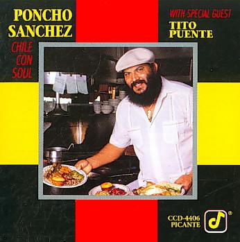 CHILE CON SOUL BY SANCHEZ,PONCHO (CD)